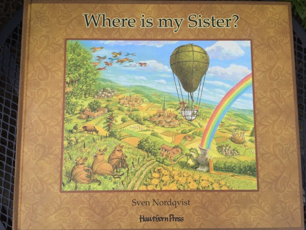 Where is my Sister by Sven Nordqvist